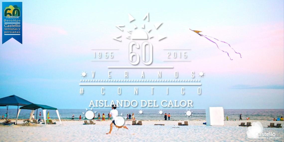 60 veranos #contigo