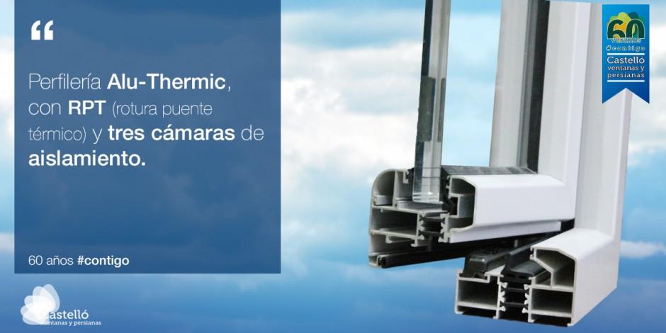 Alu-Thermic, perfilería de aluminio con rotura de puente térmico