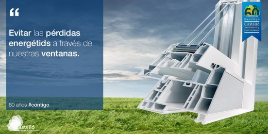 Ventanas que evitan las pérdidas energéticas.