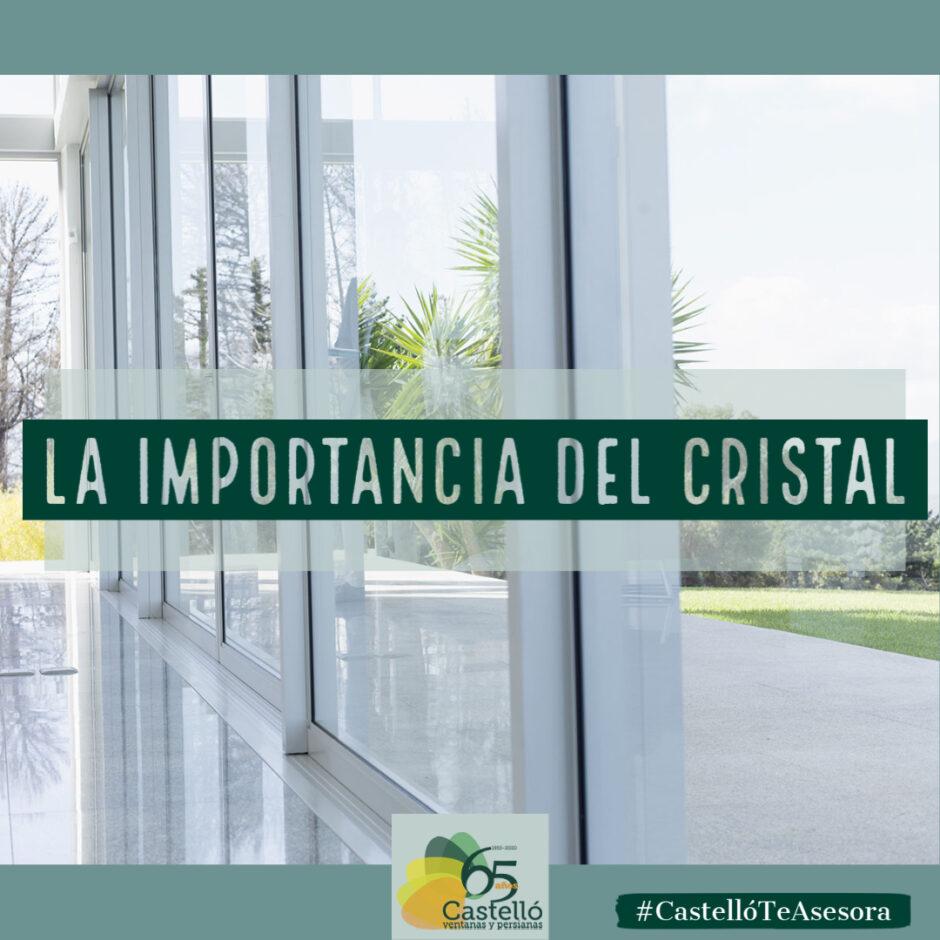 La importancia del Cristal